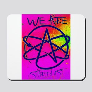 We Are Stardust Mousepad